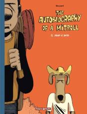 Couverture de l'album THE AUTOBIOGRAPHY OF A MITROLL Tome #1 Mum is dead