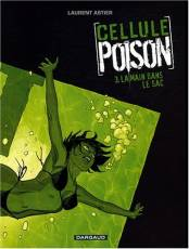 Couverture de l'album CELLULE POISON Tome #3 La main dans le sac