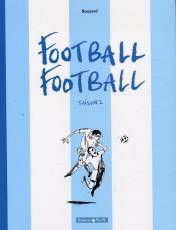 Couverture de l'album FOOTBALL FOOTBALL Tome #2 Saison 2