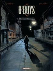 Couverture de l'album O'BOYS Tome #3 Midnight Crossroad