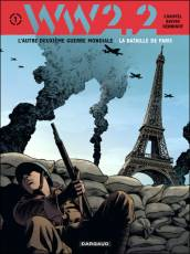 Couverture de l'album WW2.2 Tome #1 La bataille de Paris