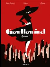 Couverture de l'album GENTLEMIND Tome #1 Episode 1