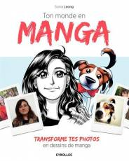 Couverture de l'album TON MONDE EN MANGA Transforme tes photos en dessins de manga