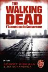 Couverture de l'album WALKING DEAD Tome #1 L'ascension du Gouverneur