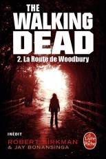 Couverture de l'album WALKING DEAD Tome #2 La Route de Woodbury