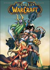 Couverture de l'album WORLD OF WARCRAFT Tome #1 En terre étrangère