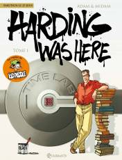 Couverture de l'album HARDING WAS HERE Tome #1 Harding was here