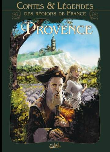 Couverture de l'album CONTES & LEGENDES DES REGIONS DE FRANCE Tome #1 Provence
