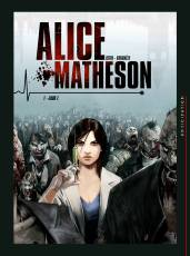 Couverture de l'album ALICE MATHESON Tome #1 Jour Z