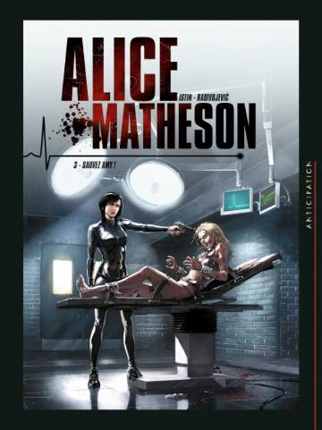 Couverture de l'album ALICE MATHESON Tome #3 Sauvez Amy !