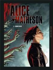 Couverture de l'album ALICE MATHESON Tome #6 L'origine du mal