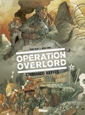 Couverture de l'album OPERATION OVERLORD Tome #4 Commando Kieffer
