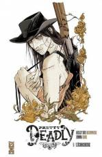 Couverture de l'album PRETTY DEADLY Tome #1 L'écorcheuse
