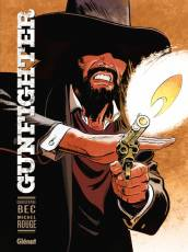 Couverture de l'album GUNFIGHTER Tome #1 Tome 1