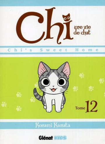 Couverture de l'album CHI, UNE VIE DE CHAT Tome #12 Chi's sweet home