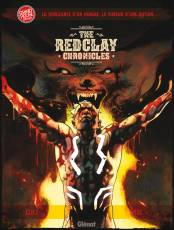 Couverture de l'album THE RED CLAY CHRONICLES Tome #1 La vengeance d'un homme. La fureur d'une nation