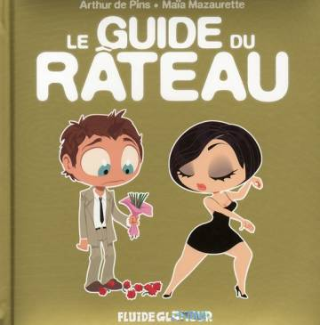 Couverture de l'album LE GUIDE DU RATEAU Le Guide du Rateau
