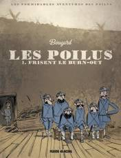 Couverture de l'album POILUS (LES) Tome #1 Frisent le burn-out