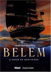 Couverture de l'album LE BELEM Tome #2 Enfer en Martinique