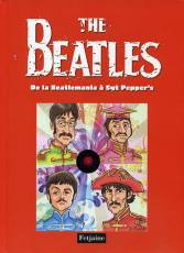Couverture de l'album BEATLES (THE) Tome #2 De la Beatlemania à Sgt Pepper's