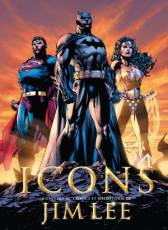 Couverture de l'album ICONS L'univers DC Comics et Wildstorm de Jim Lee