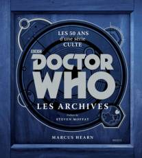 Couverture de l'album DOCTOR WHO, LES ARCHIVES Doctor Who, les archives