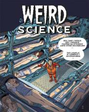 Couverture de l'album WEIRD SCIENCE Tome #3 Volume 3