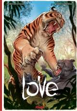Couverture de l'album LOVE Tome #1 Le Tigre