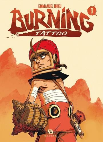 Couverture de l'album BURNING TATTOO Tome #1 Tome 1