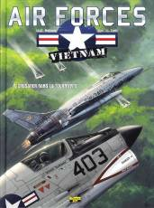 Couverture de l'album AIR FORCES VIETNAM Tome #4 Crusader dans la tourmente