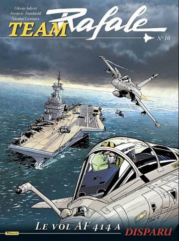 Couverture de l'album TEAM RAFALE Tome #10 Le vol AF 414 a disparu