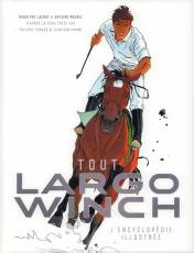 Couverture de l'album TOUT LARGO WINCH L'encyclopedie illustrée