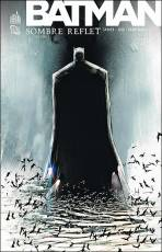 Couverture de l'album BATMAN Tome #1 Sombre reflet (volume 1)