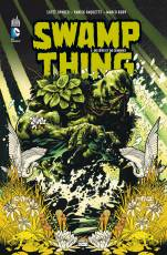 Couverture de l'album SWAMP THING (VF) Tome #1 De sèves et de cendres