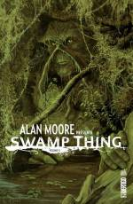 Couverture de l'album ALAN MOORE PRÉSENTE SWAMP THING Tome #2 Volume 2