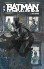Couverture de l'album BATMAN LE CHEVALIER NOIR Tome #3 Folie furieuse