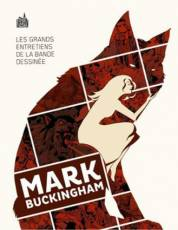 Couverture de l'album GRANDS ENTRETIENS DE LA BANDE DESSINÉE : MARK BUCKINGHAM (LES) Mark Buckingham