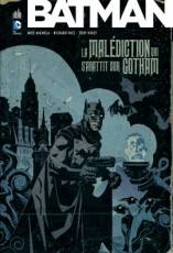 Couverture de l'album BATMAN (VF) La Malédiction qui s'abattit sur Gotham
