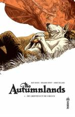 Couverture de l'album THE AUTUMNLANDS Tome #1 De griffes et de crocs