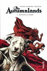 Couverture de l'album THE AUTUMNLANDS Tome #2 Retour à la Terre