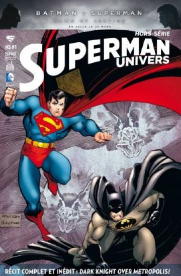 Couverture de l'album SUPERMAN UNIVERS HORS-SERIE Tome #1 Dark Knight Over Métropolis