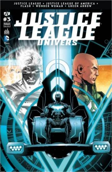 Couverture de l'album JUSTICE LEAGUE UNIVERS Tome #3 Numéro 3