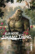 Couverture de l'album ALAN MOORE PRÉSENTE SWAMP THING Tome #1 Volume 1
