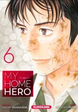 Couverture de l'album MY HOME HERO Tome #6 Volume 6