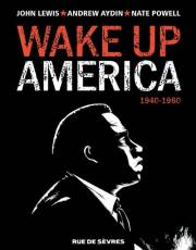 Couverture de l'album WAKE UP AMERICA Tome #1 1940-1960