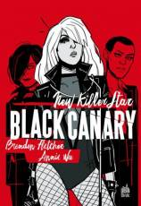 Couverture de l'album BLACK CANARY: NEW KILLER STAR New Killer Star