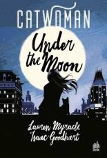 Couverture de l'album CATWOMAN: UNDER THE MOON Under the moon