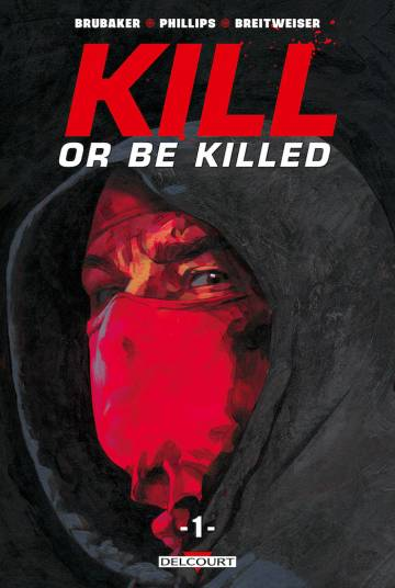 Couverture de l'album KILL OR BE KILLED Tome #1 Tome 1