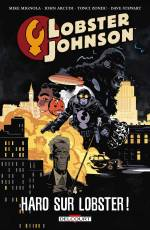 Couverture de l'album LOBSTER JOHNSON (VF) Tome #4 Haro sur Lobster !