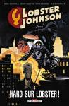 Couverture de l'album VF LOBSTER JOHNSON Tome #4 Haro sur Lobster !